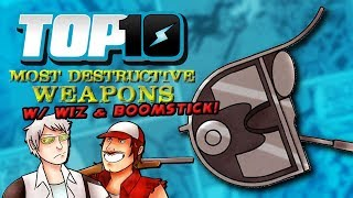 Top 10 Most Destructive Weapons w/ Wiz & Boomstick