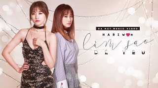 Hari Won [ Music Video ] - Làm Sao Để Yêu