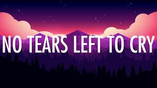 Download Lagu Ariana Grande – No Tears Left To Cry (Lyrics) 🎵 Gratis STAFABAND