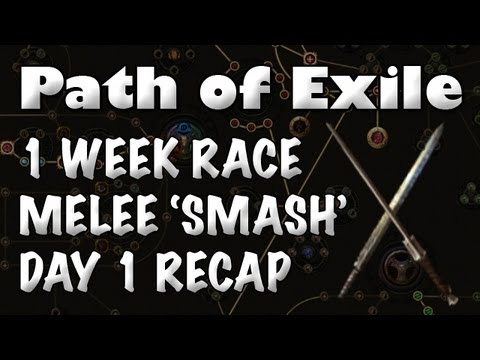 Path of Exile: 1 Week Race Melee Manmode Day 1 Recap [SMASH Cleave Templar]
