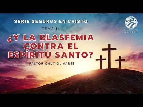 Chuy Olivares - ¿Y La Blasfemia Contra El Espíritu Santo?