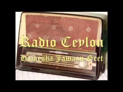Radio Ceylon - HAMESHA JAWAAN GEET - 07-06-2012