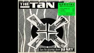 Bad Party - The Tan (1982)
