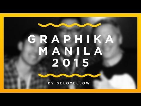 GRAPHIKA MANILA 2015 VLOG!