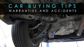 Car Buying Tips - Warranties and Accidents PT2