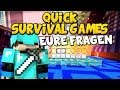 Minecraft QUICK SURVIVAL GAMES - Eure ,,QUICK-FRAGEN""