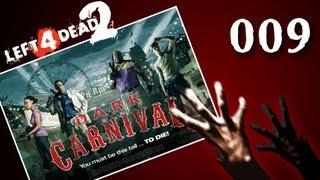 Let's Play Together Left 4 Dead 2 #009 - Anstehen im Vergügungspark [720p] [deutsch]