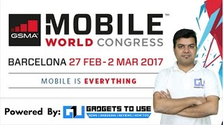 MWC 2017 Update, Stay Connected, Lot To Come, Follow Me | Gadgets To Use