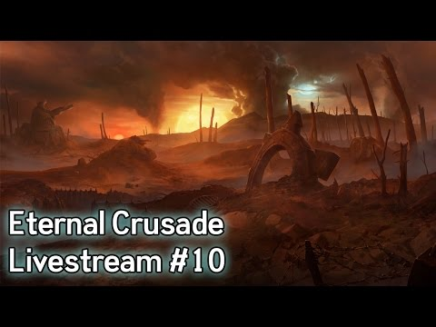 Warhammer 40K: Eternal Crusade Livestream - Episode 10