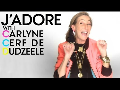 Carlyne Cerf de Dudzeele: J'Adore - Early Career