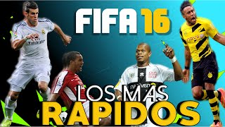EL TOP 10 MAS RÁPIDO | | FIFA 16 | | LOS MAS RÁPIDOS Y FURIOSOS