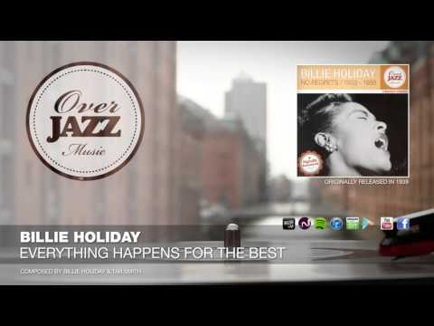 Billie Holiday - Everything Happens For The Best