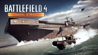 Battlefield 4 - Naval Strike Trailer
