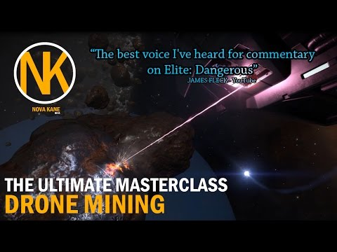[Elite: Dangerous] Mining with Drones - Masterclass