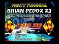 DJ ANGGA || PARTY TUNGGAL BRIAN PEDOX 23 BERANI HANCUR DI GRAHA POPPY
