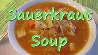 How to Make SAUERKRAUT SOUP ~Sauerkraut Recipe