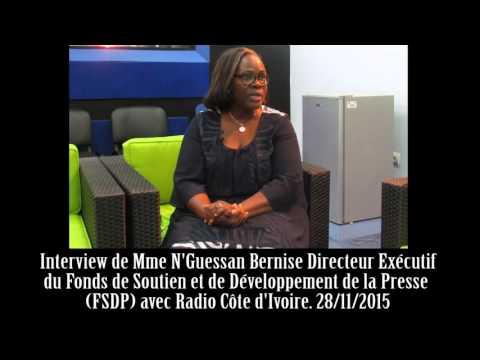 Interview de Mme N'Guessan Bernise Directeur Exécutif du FSDP avec Radio Côte d'Ivoire. 28/11/2015
