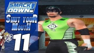 WWE Smackdown Shut Your Mouth #11 (#1 Contender?)