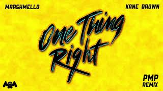 Marshmello x Kane Brown - One Thing Right (PMP Remix)