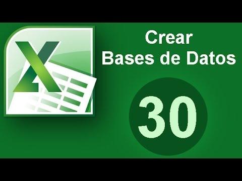Tutorial Excel Cap. 30 Crear Bases de Datos