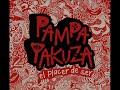 Saltar Al Fin - El Placer De Ser - Pampa Yakuza