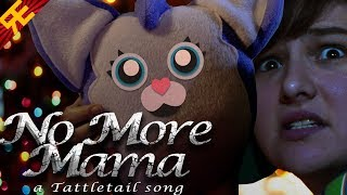 No More Mama: A Tattletail Song (feat. SparrowRayne & Gwen)