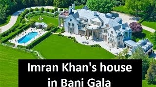 Imran Khan's Bani Gala House