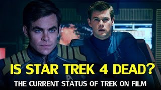 Is Star Trek 4 Dead? The Current Status Explained
