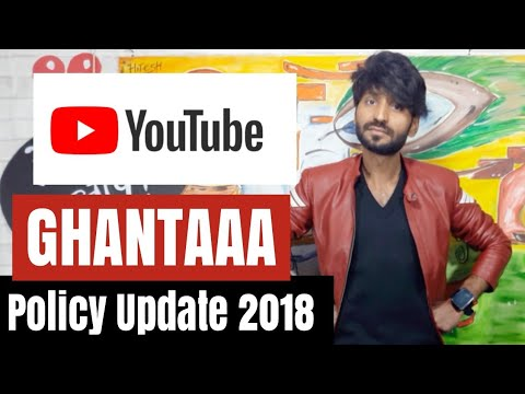 Ghantaa Youtube Policy Update 2018   Demonetized Channel   4000 Hours   1000 Subscribers