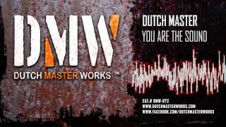 Watch Dutch Master You Are The Sound video