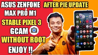 Install Latest Google Pixel Camera on Asus Zenfone Max Pro M1 (Without Root) | Let's See The Magic !