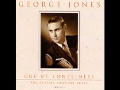 George Jones - Cup Of Lonliness