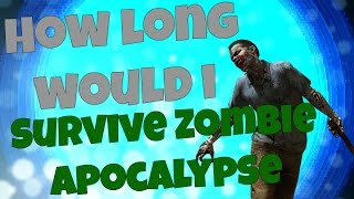 How Long Would I Survive a Zombie Apocalypse? QUIZ!