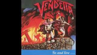 Watch Vendetta On The Road video