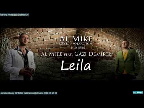 Sonerie telefon » Al Mike feat. Gazi Demirel – Leila (Habibi)