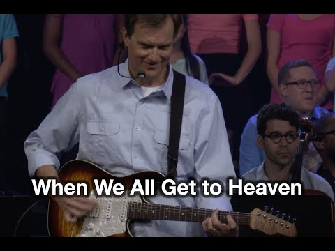 Hillsongs - When We All Get To Heaven
