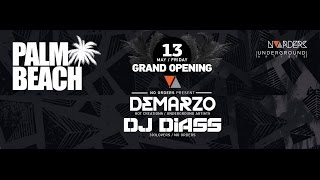 Grand Opening 2016 @ Palm Beach Varna with DEMARZO & DJ DIASS