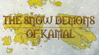 Elder Scrolls Lore - Akavir Saga: The Snow Demons of Kamal (Ch. 1)