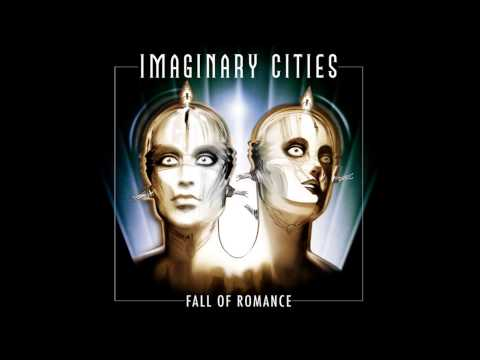 Imaginary Cities - All The Time
