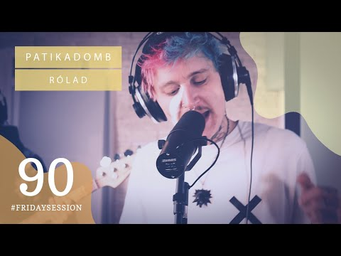 Patikadomb - Rólad // LIVE At SoundCam Studio