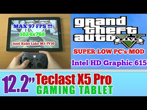 GTA 5 V (PC) 12.2'' Teclast X5 Pro(GPD WIN 2) gaming tablet Kaby Lake M3-7Y30 Intel HD Graphic 615