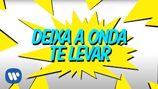 Deixa A Onda Te Levar (Lyric Video Oficial) - Anitta
