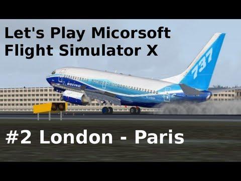 Let's Play Microsoft Flight Simulator X Teil 2 London-Paris