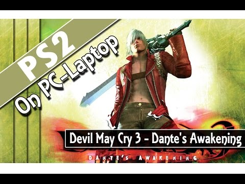 Devil May Cry 3 - Dante's Awakening (PCSX2 v1.2.1) PS2 Emulator on PC-Laptop