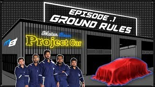 Ground Rules - #MBProjectCar | MotorBeam