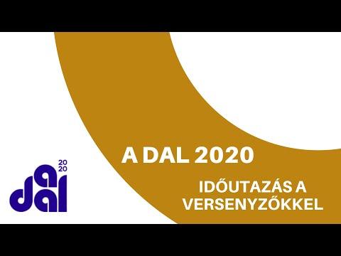 Időutazás a Dal 2020 versenyzőivel