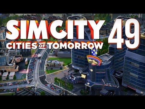 Let's Play SimCity: Cities Of Tomorrow - Part 49 - Bring back the Gamblers! [1440p] (SimCity 5)