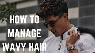 Top Tips To Managing Natural Wavy Hair | Men's Hairstyle Trends 2017
