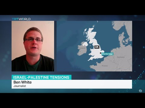Interview with journalist Ben White on Israel-Palestine tensions