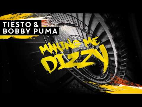 Tiësto  Bobby Puma - Making Me Dizzy Available March 28